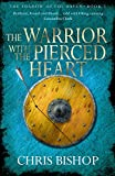 Warrior With the Pierced Heart (Shadow of the Raven 2) (Shadow of the Raven Book 2)