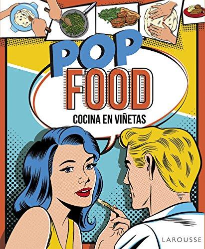 Pop food : cocina en viñetas