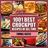 1001 Best Crock Pot Recipes of All Time!Today's Special Price!Over 1,000 of Healthy and Delicious Crockpot Recipes with Easy-to-Follow Directions!The modern fast paced world we live in makes cooking a difficult task. Days go by incredibly fast with w...