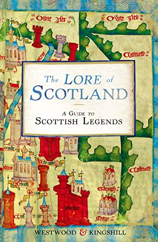 The Lore of Scotland: A guide to Scottish legends por Sophia Kingshill