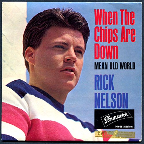 Brunswick 10666 Medium - Ricky Nelson (Rick Nelson) : When the Chips Are Down, Mean Old World, I'm a Fool, Stop Look Listen - (Original Printed in France 1964) - Disque vinyle EP 45 tours 4 titres (et non CD). Medium Chip