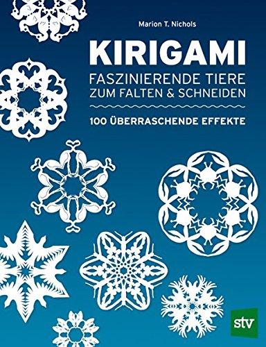 Kirigami: Faszinierende Tiere zum Falten & Schneiden