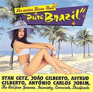 Les Annees Bossa Nova Pure Brazil