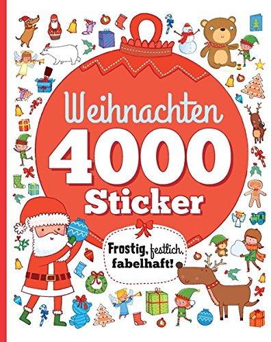 Weihnachten 4000 Sticker: Frostig, festlich, fabelhaft!