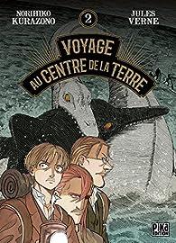 Voyage au centre de la terre, tome 2 par Norihiko Kurazono