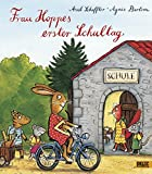 Frau Hoppes erster Schultag: Vierfarbiges Bilderbuch (Popular Fiction)
