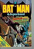 Batman 6. Superband - Batman gegen Schwarzer Spider