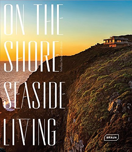 On the shore: Seaside Living. par Markus Sebastian Braun