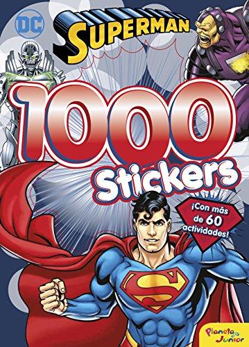 Superman. 1000 Stickers: ¡Con más de 60 actividades! (DC Superhéroes) por DC Superhéroes