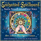 Enchanted Spellboard, The: Magical Messages from the Spirit World