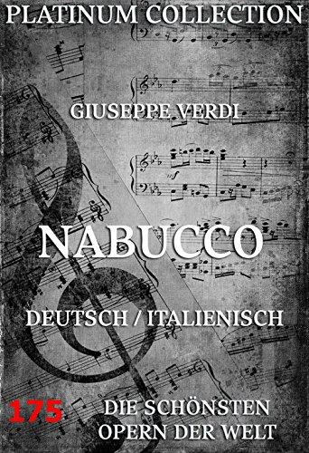 Nabucco: Die  Opern der Welt