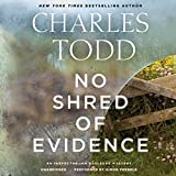 No Shred of Evidence: An Inspector Ian Rutledge Mystery (Inspector Ian Rutledge Mysteries, Book 18) by Charles Todd (2016-02-16)