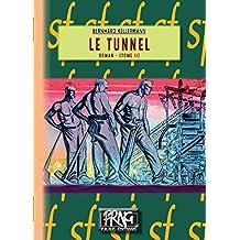 Le Tunnel: (Tome 2) (SF)