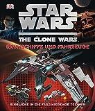 STAR WARS The Clone Wars: Raumschiffe und Fahrzeuge