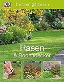 Rasen & Bodendecker (Besser gärtnern)