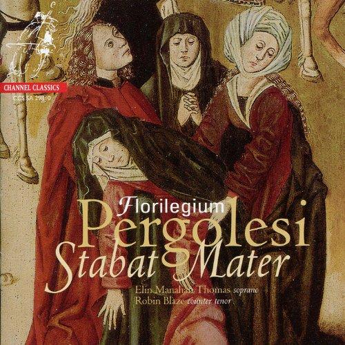 Pergolesi: Stabat Mater, Salve Regina - Florilegium