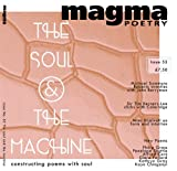 Magma Poetry 55 The Soul and the Machine