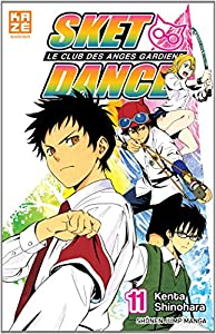 Sket Dance - Le club des anges gardiens Edition simple Tome 11