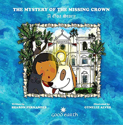 Mystery of the Missing Crown: A Goa Story