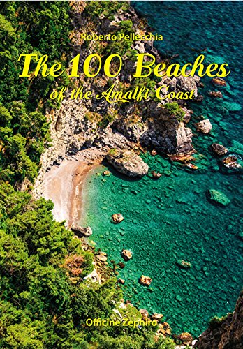 The 100 beaches of the Amalfi coast (Cart&guide) por Roberto Pellecchia