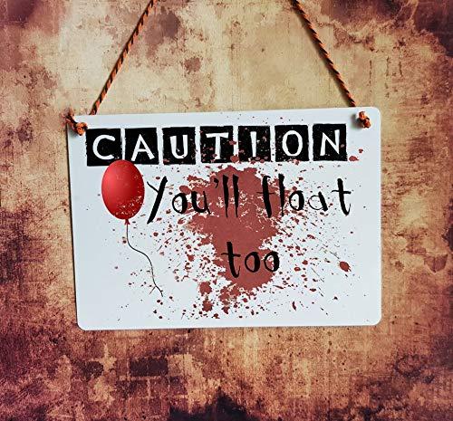 (Eyrrme it Pennywise Clown Zitat Halloween Schild You ll Float Too Horror Hanging Sign Welcome Metall Dekoration Tür 17,78 x 25,4 cm Aluminium Schild)