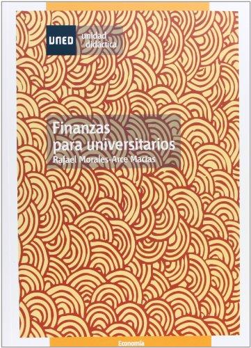 Finanzas para universitarios por Julio . . . [et al. ] González Arias