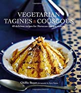 Vegetarian Tagines & Cous Cous: 65 Delicious Recipes for Moroccan One Pot Cooking by Ghillie Basan (2013-10-20)