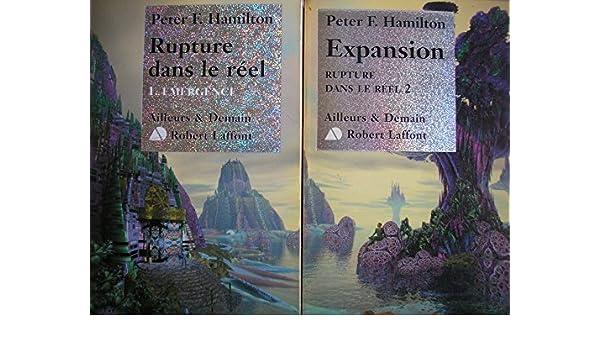 Amazon.fr - rupture dans le réel tome 1 émergence + tome 2 expansion ...