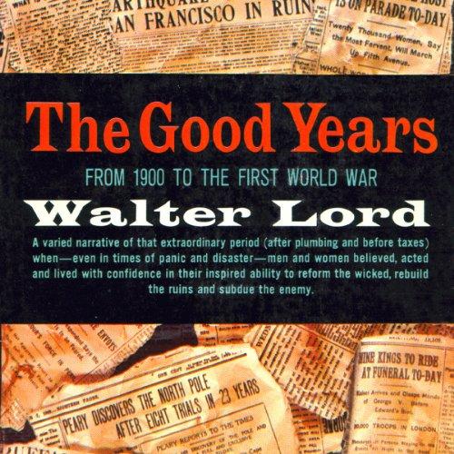 The Good Years  Audiolibri