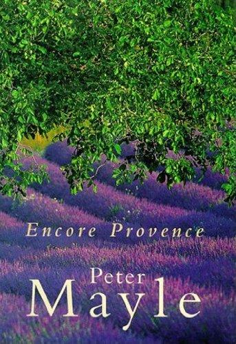 Encore provence ebook peter mayle amazon kindle store fandeluxe Images