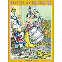 Corsets and Crinolines by Norah Waugh (1993-07-30)