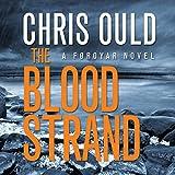 The Blood Strand: Foroyar Triology, Book 1