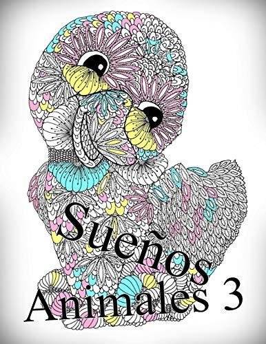 Sueños Animales 3: libro para colorear para adultos: Volume 3