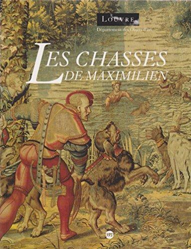 Les Chasses de Maximilien