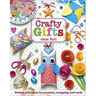 Crafty Gifts: Packed with Ideas for Presents, Wrapping, and Cards (English Edition)