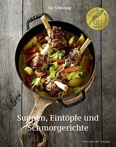 Suppen, Eintöpfe und Schmorgerichte (Kochbücher von Su Vössing)