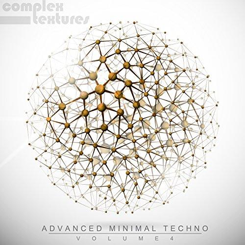 Advanced Minimal Techno, Vol. 4