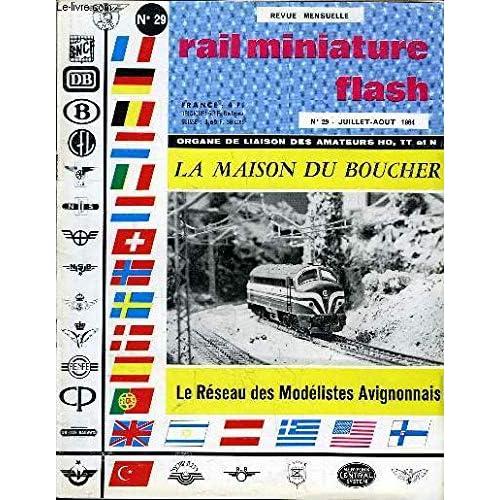 Rail miniature flash n°29 : la maison du boucher - le réseau des modélistes avignonnais - loco p8 sauce belge ...