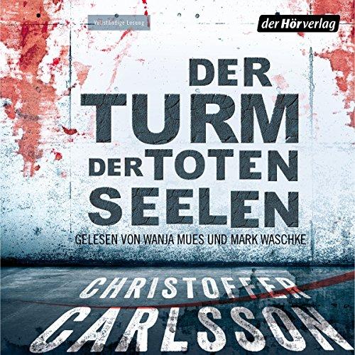 Buchseite und Rezensionen zu 'Der Turm der toten Seelen 1' von Christoffer Carlsson