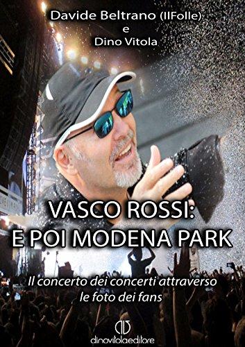 Vasco Rossi: e poi Modena Park. Il concerto dei concerti attraverso le foto dei fans