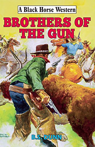 Brothers of The Gun (A Black Horse Western) (English Edition)