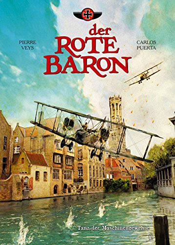 Der Rote Baron, Band 1 - Tanz der Maschinengewehre