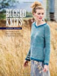 Rugged Knits: 24 Practical Projects f...