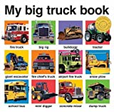 My Big Truck Book. by Roger Priddy (2011-04-01)