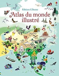 """Afficher """"Atlas du monde illustré"""""""