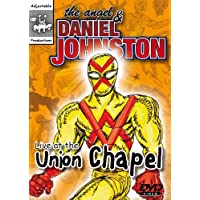 The Angel and Daniel Johnston - Live at the Union Chapel