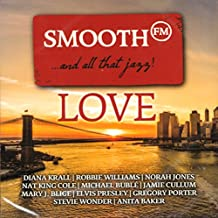 Smooth FM Love?And All That Jazz! [CD] 2018