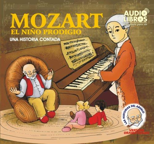 Mozart El Nino Prodigio/Mozart - the Prodigy Boy