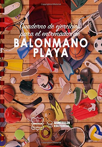 Cuaderno Ejercicios Entrenador Balonmano Playa