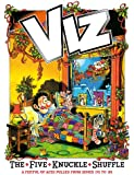 The Five Knuckle Shuffle: Viz Annual 2011 (Annuals)